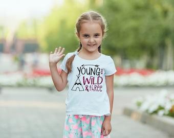Young Wild & Three 3 Year Old Birthday Shirt Toddler 2T 3T 4T White Tee Shirt Top Third Birthday