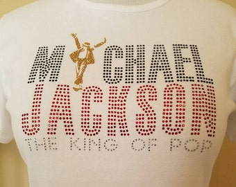 Michael Jackson,Legendary Singer, Songwriter and The King of Pop. Billie Jean, Beat It,  Man in the Mirror. Rhinestone and Glitter t-shirt