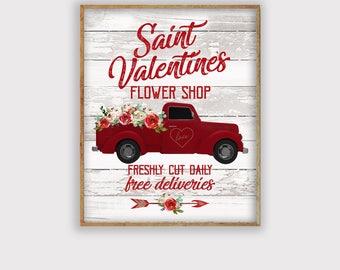 Rustic Farmhouse Valentines Day Print, Truck Valentines Printable Saint Valentine's Flower Shop Print