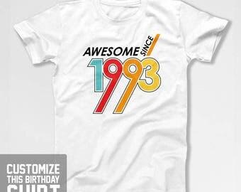 25th Birthday T Shirt Bday Present Custom Year B Day Shirt B-Day Customized TShirt Awesome Since 1993 Birthday Mens Ladies Tee CTM-1139