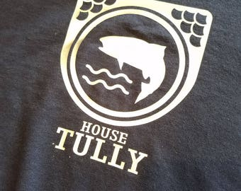House TULLY / Game of Thrones / House Shirts