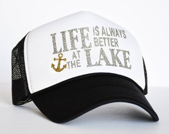 Life Is Always Better At The Lake Trucker Hat | Womens graphic trucker hat | Cottage Baseball Hat | Ladies lake snapback hat