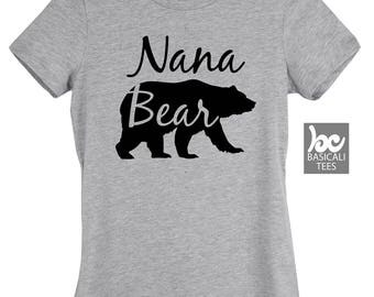 Nana , NANA BEAR Shirt, Womens Fit T-Shirt,Soft Cotton Tee,Mama Bear,Papa Bear,Auntie Bear and Baby Bear,Bear Family Series,Gift for grandma