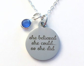 Birthstone Necklace, Quote Jewelry, She believed she could so she did Gift for Daughter Teen Girl Present initial letter her Teenager silver
