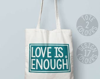 Love is enough canvas tote bag, shoulder bag, eco bag, present for teen girl, gift ideas for feminist, asylum seeker, resistance, equality