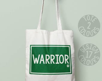 Warrior, tote bag, cotton bag, protest, christmas present, xmas gift, teen gift, birthday present, cause, resist, she persisted, feminist af