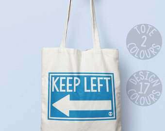 Keep Left retro tote bag, strong canvas tote bag, book bag, political gift for activist, oh jeremy corbyn, Labour Brexit, civil rights