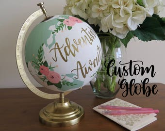 Custom Hand Painted Globe - Gold Base // Personalized quote, saying, verse, song // Wedding, nursery, home decor, decorations, floral gift