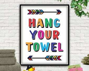 hang your towel printable hang your towel bath room rules hang your towel
