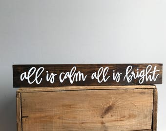 All is Calm All is Bright Wood Sign