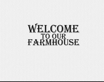 welcome to our farm house svg dxf file instant download stencil silhouette cameo cricut clip art animals commercial use