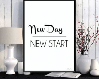 New day new start quote, Home wall art decor, Black white poster, Inspirational poster, Word art, Modern design, Quote print, Poster print