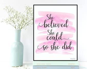 She believed she could so she did, Home wall art decor, Motivation wall art, She believed she did print, Women quote, Inspirational art