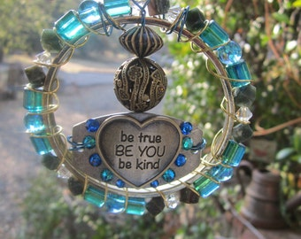 Be True - Be You - Sun Catcher #0016