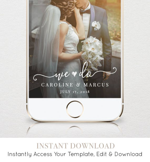 """Wedding Geofilter for SnapChat, Instant Download, 100% Editable Template, Re-use Unlimited Times, Custom """"We Do"""" Snapchat Filter #030-101GF"""