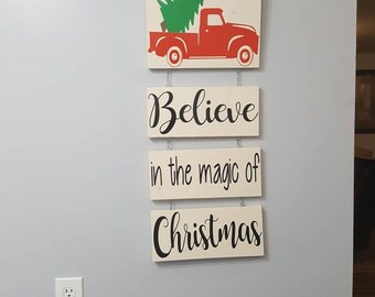 Believe in the magic of Christmas sign, Christmas tree truck sign, Red Christmas truck sign, Believe in the magic of Christmas, truck sign