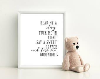 Read me a story tuck me in tight, Instant Printable, Nursery Print, Nursery Art, Baby room print, Kiss me goodnight, Wall Art, Baby girl art