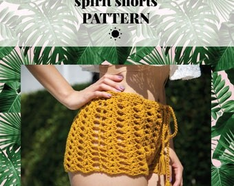 Crochet Shorts Pattern -- 'SPIRIT Shorts'