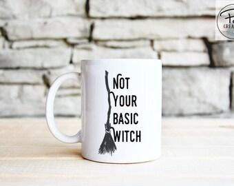 Not Your Basic Witch Mug - Basic Witch Mug - Halloween - Funny Mug - Halloween Mug - Witch Mug - Fall Mug - Gift for her - Printed Mug - Mug