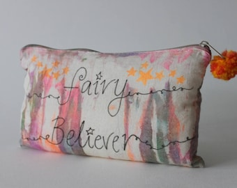 Fairy Believer |Tie Dye Toiletry Zip Bag, Quote, Inspirational, Hippie Gift, Travel Gift, Birthday Gift, Fairy Gift, Fairy Tale, Fairy Gift