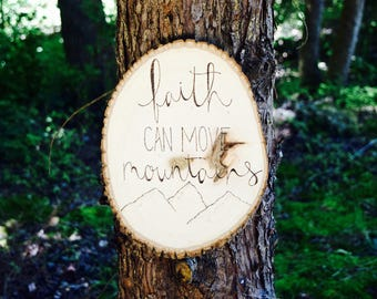 Faith Can Move Mountains | Rustic Wood Home Decor | Inspirational Sign