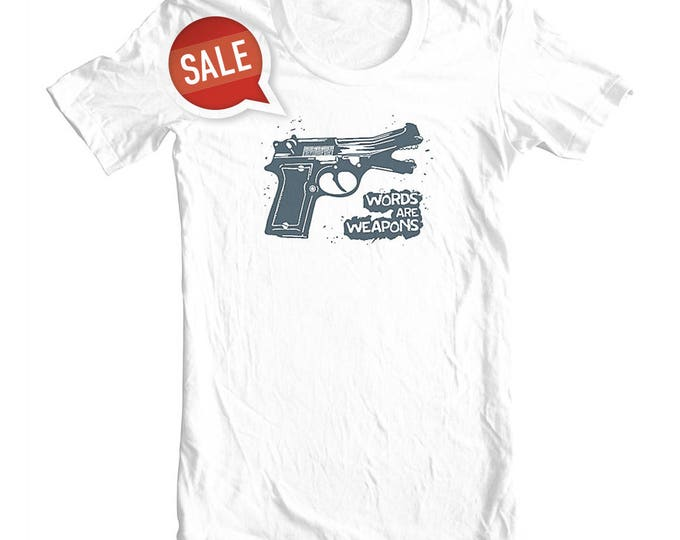 Words are Weapons T-shirt, Unisex