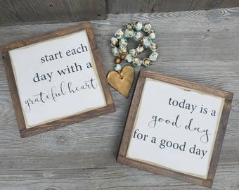 Start Each Day With A Grateful Heart and Today Is A Good Day For A Good Day MINI  Set Framed Signs  Handpainted Inspirational Distressed
