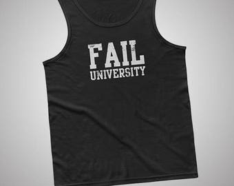 Fail University Tank / T-Shirt