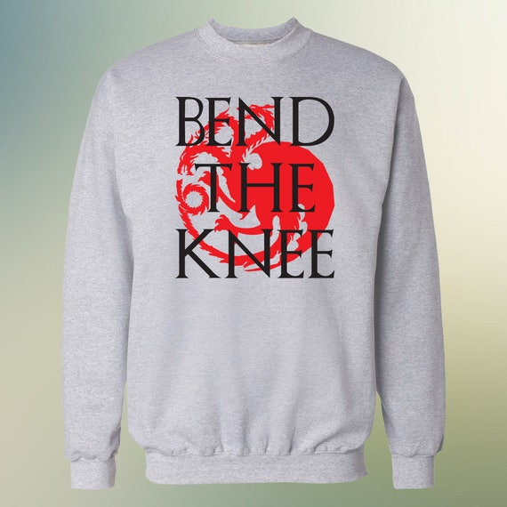 "Game Of Thrones ""Bend The Knee"" Sweater S-XXL Available Khaleesi Targaryen"