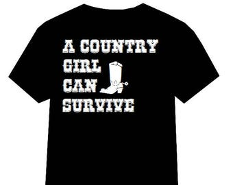 A Country Girl Can Survive shirt, Country Music tshirt, Outlaw Country shirt, Classic Country Shirt, Hank Williams shirt, Country Music