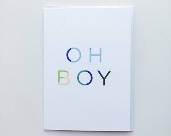 Oh Boy Greeting Card, Baby Boy Card, Mum to Be Card, New Baby Card, Baby Shower Card, Welcome Baby Card
