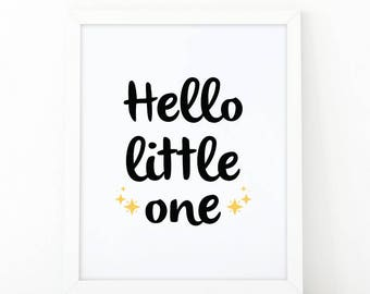 Hello little one, Nursery Print, Printable art, Kids print, Nursery wall art, kids wall art, nursery decor, little one print, modern nursey