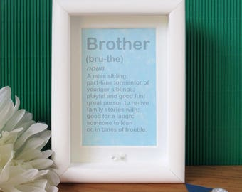 Brother Funny Gift - Brother Gift - Brother Frame - Gift For Brother - Definition Print - Quirky Gifts For Him - Brother Birthday - Brother
