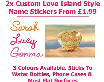 2x Love Island Style Custom Name Stickers For Water Bottles/Phone, Love Island Stickers, Custom Wall Stickers, Name Stickers, Phone Decals