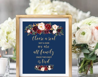 Choose A Seat Not A Side Sign, Wedding Seating Sign, Wedding Sign Printable, Navy Blue, Foral Watercolor, Burgundy Marsala #A003