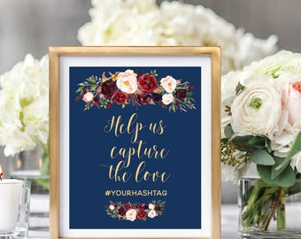 Help Us Capture The Love Sign, Hashtag Sign, Social Media Sign, Wedding Sign Printable, Navy Blue, Foral Watercolor, Burgundy Marsala #A003
