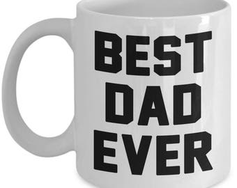 Best Dad Ever Coffee mug gift for dad