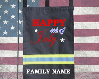 Firefighter BLACK Garden Flag - Happy 4th of July with Family Name