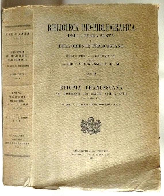 Biblioteca Bio-Bibliografica Della Terra Santa e Dell'Oriente Francescano, Tomo II (1691-1703) - Italian Language - Franciscan History