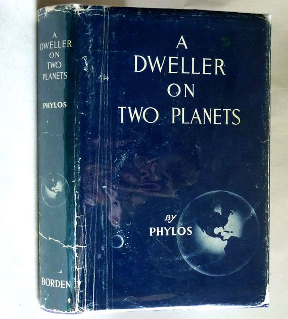 A Dweller on Two Planets or The Dividing of the Way 1952 Phylos the Thibetan - Hardcover HC w/ Dust Jacket DJ