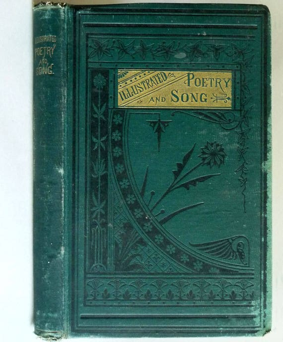 Illustrated Poetry and Song Being Selections from the Best English and American Poets 1880 Belford, Clark & Co. Antique Poems Verse