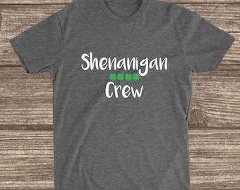 Shenanigan Crew St. Patricks Day T-shirt - St. Patricks Day Shirts - Group Shirts - Matching Shirts - St. Patrick's Group Shirts