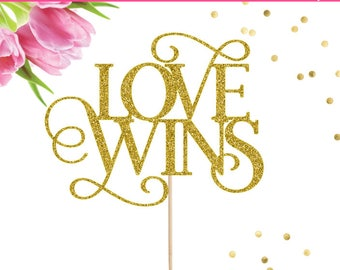 Love Wins Cake Topper, Mrs and Mrs Cake Topper, Mr and Mr Cake Topper, Wedding Cake Topper, Engagement Cake Topper, Lesbian Cake Topper, Gay