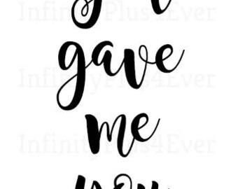 God Gave Me You - INSTANT DOWNLOAD