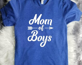 Boy Mom Shirt - Mothers Day Gift - Mom of Boys Shirt - Boy Mama Tshirt - Mama T Shirt - Mom T shirt - Shirts for Moms -  Baby Shower Gift