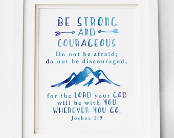 Be Strong and Courageous / Joshua 1:9 / Scripture Printable / Baby Shower Gift / Instant Download / Joshua 1.9 / Boy's Room / Birthday Gift