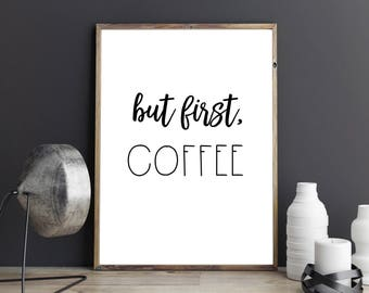 But First Coffee Printable Art, Instant Download Digital Poster, Coffee Print, Kitchen Art, Breakfast Art, Typography Black and White, Boho