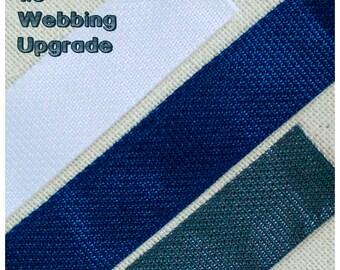 """1.5"""" Webbing Upgrade"""