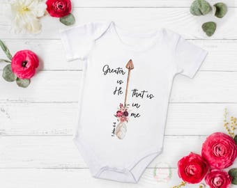 Greater is He, Christian baby clothes, Christian bodysuit, Christian toddler shirt, Bible verse shirt, bible verse bodysuit, arrow bodysuit