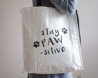 Large Dog Tote Bag | Stay Paw-Sitive Bag | Canvas Tote Bag | Dog Lover Bag | Large Shopping Bag | Christmas Gift | Dog Tote Bag |